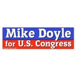 Mike Doyle Bumper Sticker (Congress)