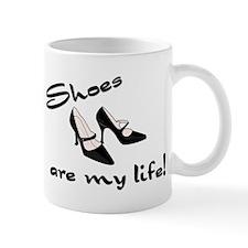 """Shoes Are My Life!"" Mug"