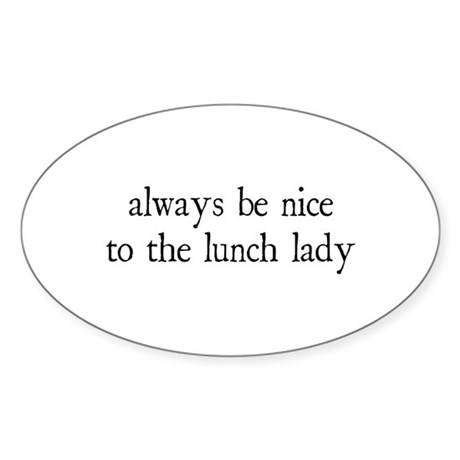 Lunch Lady Oval Sticker