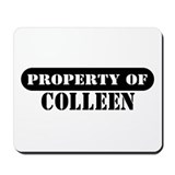 Property of Colleen Mousepad