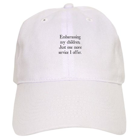 Embarrassing My Children Cap