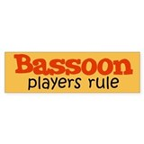 Bassoon Players Rule Bumper Bumper Stickers