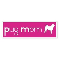 Pug Mom Bumper Bumper Sticker