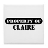 Property of Claire Tile Coaster