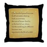 ONE HUNDRED YEARS FROM NOW Throw Pillow