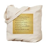 ONE HUNDRED YEARS FROM NOW Tote Bag