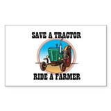 Save a Tractor, Ride a Farmer Sticker (Rectangular
