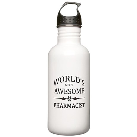 World's Most Awesome Pharmacist Stainless Water Bo