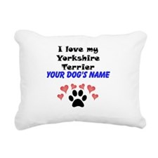 Custom I Love My Yorkshire Terrier Rectangular Can