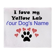 Custom I Love My Yellow Lab Throw Blanket