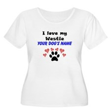 Custom I Love My Westie Plus Size T-Shirt