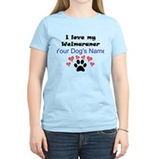 Custom I Love My Weimaraner T-Shirt