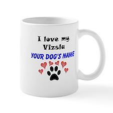 Custom I Love My Vizsla Small Mug