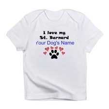 Custom I Love My St. Bernard Infant T-Shirt