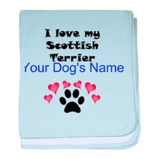 Custom I Love My Scottish Terrier baby blanket