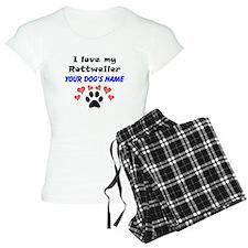 Custom I Love My Rottweiler Pajamas