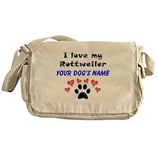 Custom I Love My Rottweiler Messenger Bag