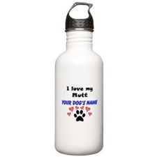 Custom I Love My Mutt Water Bottle