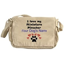 Custom I Love My Miniature Pinscher Messenger Bag
