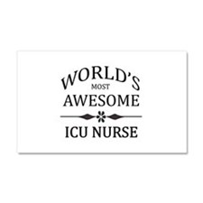 World's Most Awesome ICU Nurse Car Magnet 20 x 12