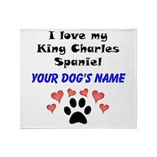 Custom I Love My King Charles Spaniel Throw Blanke
