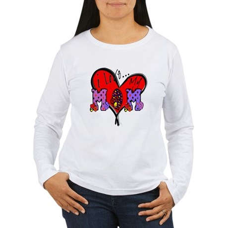 I Love My Mom Women's Long Sleeve T-Shirt