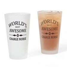 World's Most Awesome Charge Nurse Drinking Glass