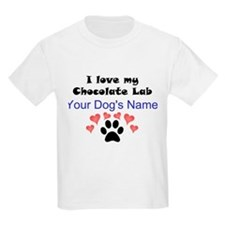 Custom I Love My Chocolate Lab T-Shirt