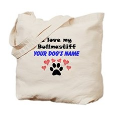 Custom I Love My Bullmastiff Tote Bag