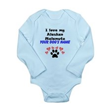 Custom I Love My Alaskan Malamute Body Suit