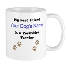 Custom Yorkshire Terrier Best Friend Mug