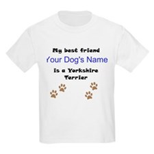 Custom Yorkshire Terrier Best Friend T-Shirt