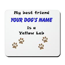 Custom Yellow Lab Best Friend Mousepad