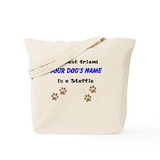 Custom Staffie Best Friend Tote Bag