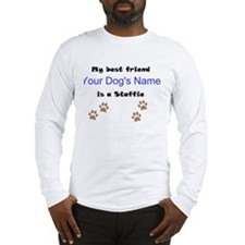 Custom Staffie Best Friend Long Sleeve T-Shirt