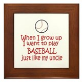 Baseball...just like Uncle Framed Tile