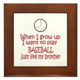 Baseball...just like Brother Framed Tile