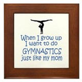 Gymnastics...just like MOM Framed Tile
