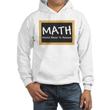 Math - Mental Abuse to Humans Hoodie