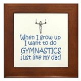 Gymnastics...just like DAD Framed Tile