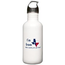 Im from Texas - what country are you from? Water B