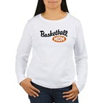 Basketball Mom Women's Long Sleeve T-Shirt