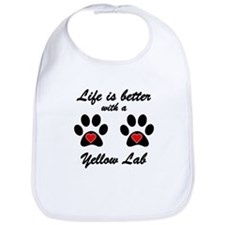 Life Is Better With A Yellow Lab Bib