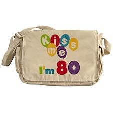 Kiss Me I'm 80 Messenger Bag