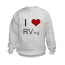 I love RVing Sweatshirt