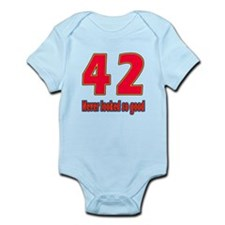 42 Never Looked So Good Infant Bodysuit