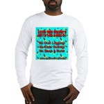 Save The Firefly No Over Logg Long Sleeve T-Shirt