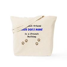 Custom French Bulldog Best Friend Tote Bag