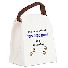 Custom Chihuahua Best Friend Canvas Lunch Bag