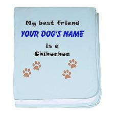Custom Chihuahua Best Friend baby blanket